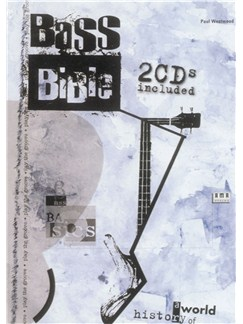 Paul Westwood: Bass Bible - A World History Of Styles And Techniques Books and CDs | Bass Guitar