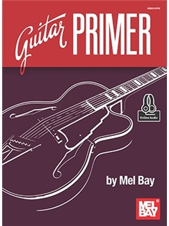 Mel Bay: Guitar Primer (Book/Online Audio) Books and Digital Audio | Guitar