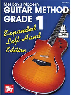 Mel Bay/William Bay: Modern Guitar Method Grade 1 - Expanded Left-Hand Edition (Book/Online Audio) Books and Digital Audio | Guitar