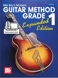Mel Bay's Modern Guitar Method - Grade 1, Expanded Edition Livre | Guitare