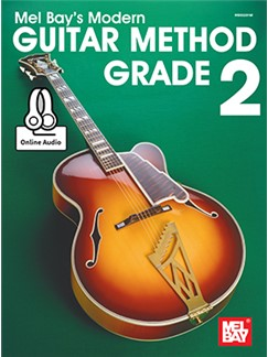 Mel Bay's Modern Guitar Method: Grade 2 (Book/Online Audio) Books and Digital Audio | Guitar