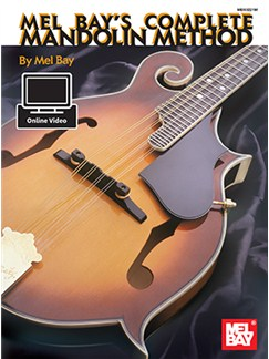 Mel Bay: Complete Mandolin Method (Book/Online Video) Books and Digital Audio | Mandolin