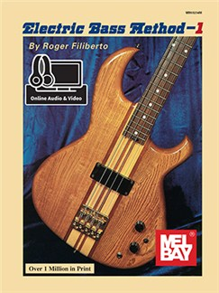 Roger Filiberto: Electric Bass Method - Volume 1 (Book/Online Audio/Video) Books and Digital Audio | Bass Guitar