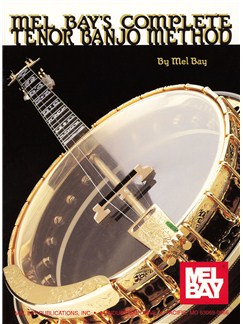 Mel Bay: Complete Tenor Banjo Method Books | Banjo