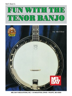 Mel Bay: Fun with the Tenor Banjo Books and DVDs / Videos | Banjo