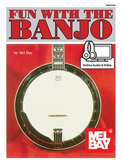Mel Bay/Joe Carr: Fun With The Banjo (Book/Online Audio/Video) Books and Digital Audio | Banjo