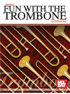 Fun with the Trombone Books | Trombone