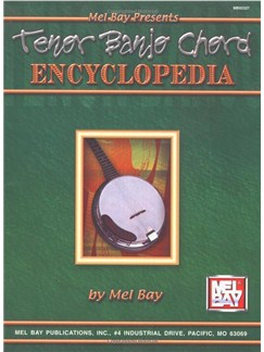 Mel Bay: Tenor Banjo Chord Encyclopedia Books | Banjo