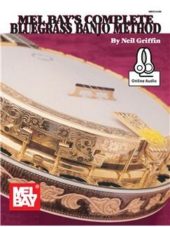 Complete Bluegrass Banjo Method (Book/Online Audio) Books and Digital Audio | Banjo