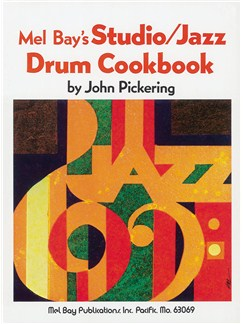 John Pickering: Studio - Jazz Drum Cookbook Books | Drums