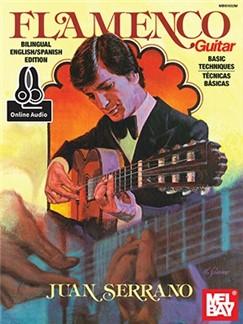 Juan Serrano: Flamenco Guitar Basic Techniques (Book/Online Audio) Books and Digital Audio | Guitar