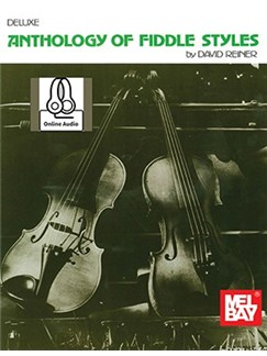 Deluxe Anthology Of Fiddle Styles (Book/Online Audio) Books | Violin