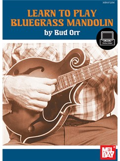 Bud Orr: Learn To Play Bluegrass Mandolin (Book/Online Video) Books and Digital Audio | Mandolin