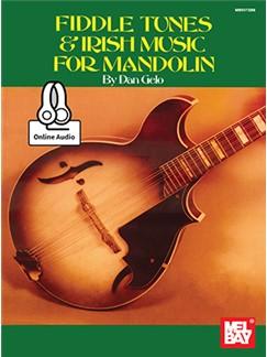 Dan Gelo: Fiddle Tunes & Irish Music For Mandolin (Book/Online Audio) Livre | Mandoline