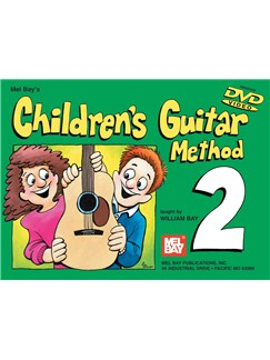 Mel Bay's Children's Guitar Method Book Two (With DVD) Books | Guitar