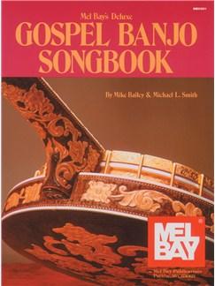 Deluxe Gospel Banjo Songbook Books | Banjo, Banjo Tab