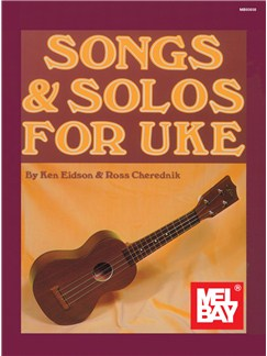 Songs & Solos for Uke Books | Ukulele