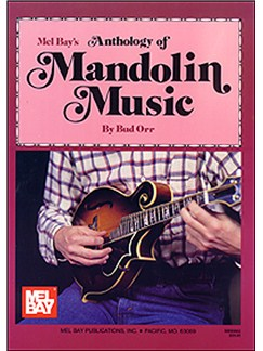 Bud Orr: Anthology Of Mandolin Music Books | Mandolin TAB