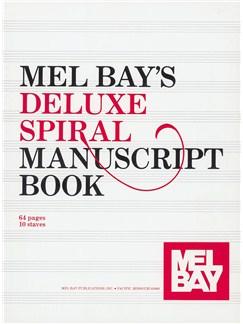 Mel Bay's Deluxe Spiral Manuscript Book Books  