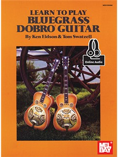 Learn To Play Bluegrass Dobro Guitar (Book/Online Audio) Books and Digital Audio | Dobro