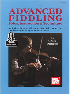 Craig Duncan: Advanced Fiddling (Book/Online Audio) Books | Violin