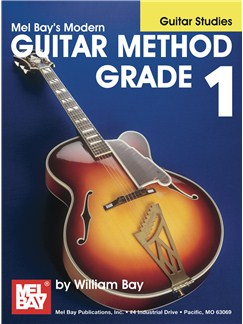William Bay: Modern Guitar Method Grade 1 (Guitar Studies) Books | Guitar