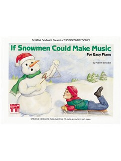 If Snowmen Could Make Music Books | Piano