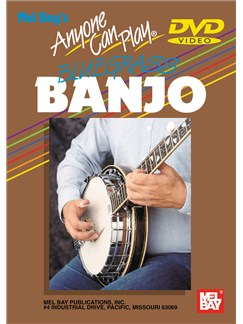 Anyone Can Play Bluegrass Banjo DVDs / Videos | Banjo