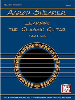 Aaron Shearer: Learning The Classical Guitar - Part One Books | Guitar, Classical Guitar