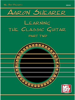 Aarron Shearer: Learning The Classic Guitar Part Two Books | Guitar, Classical Guitar