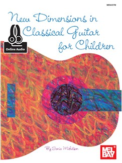 Sonia Michelson: New Dimensions In Classical Guitar For Children (Book/Online Audio) Books and Digital Audio | Classical Guitar