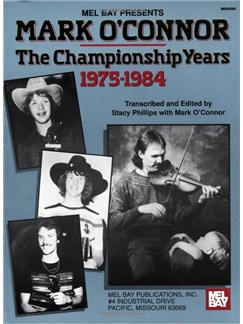 Mark O'Connor - The Championship Years 1975-1984 Books | Violin