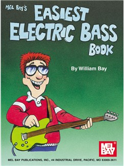 William Bay: Easiest Electric Bass Book Books | Bass Guitar