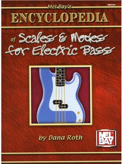 Dana Roth: Encyclopedia Of Scales And Modes For Electric Bass Books | Bass Guitar