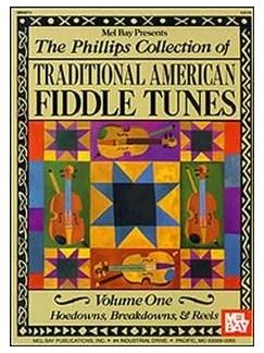 Phillips Collection of Traditional American Fiddle Tunes, Vol. 1 Books | Violin