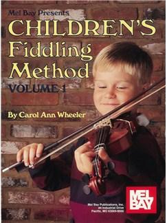 Children's Fiddling Method Volume 1 Books | Violin