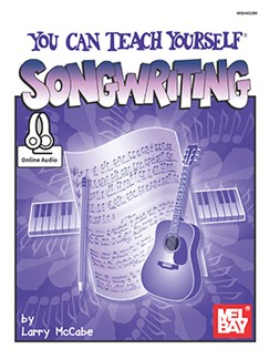 Larry McCabe: You Can Teach Yourself Song Writing (Book/Online Audio) Books and Digital Audio | Piano, Vocal & Guitar