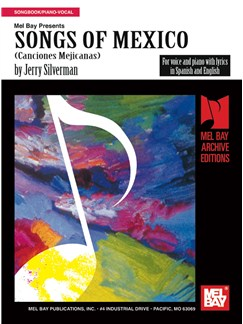 Jerry Silverman: Songs Of Mexico Books | Piano, Voice