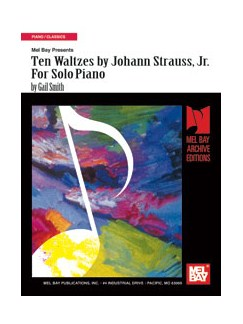 Ten Waltzes by Johann Strauss, Jr. for Solo Piano Books | Piano