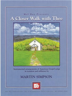 Martin Simpson: Just a Closer Walk with Thee Books | Guitar, Guitar Tab