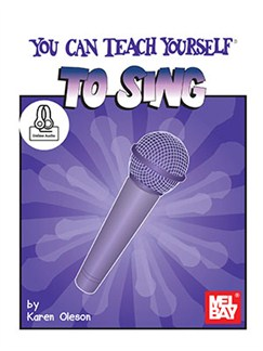 Karen Oleson: You Can Teach Yourself To Sing (Book/Online Audio) Books and Digital Audio | Voice