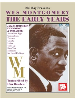 Wes Montgomery: The Early Years Books and CDs | Guitar Tab