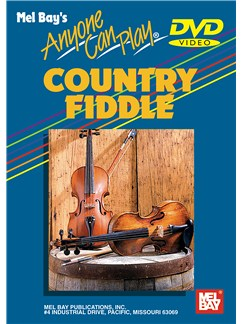 Anyone Can Play Country Fiddle DVDs / Videos | Violin