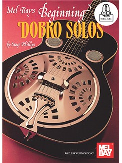 Stacy Phillips: Beginning Dobro Solos (Book/Online Audio) Books and Digital Audio | Dobro