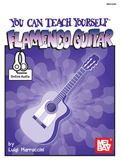Luigi Marraccini: You Can Teach Yourself Flamenco Guitar (Book/Online Audio) Books and Digital Audio | Guitar
