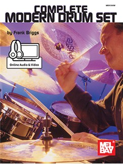 Frank Briggs: Complete Modern Drum Set (Book/Online Audio/Video) Books and Digital Audio | Drums