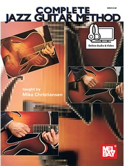 Mike Christiansen: Complete Jazz Guitar Method (Book/Online Audio) Books | Guitar