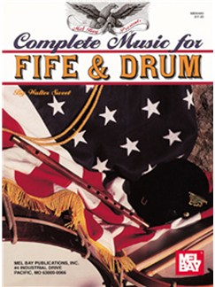 Complete Music for the Fife and Drum Books | Fife