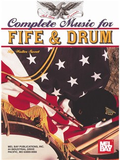 Complete Music for the Fife and Drum Books and CDs | Fife