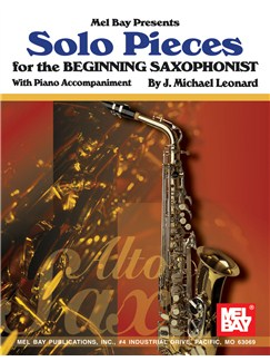 Solo Pieces for the Beginning Saxophonist Books | Alto Saxophone